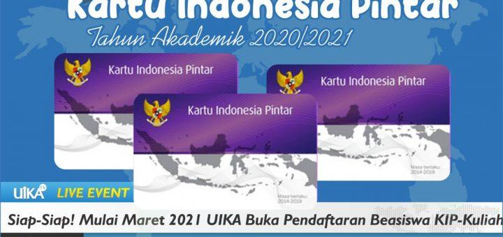 MARET 2021 PBI FKIP-UIKA BOGOR BUKA PENDAFTARAN BEASISWA KARTU INDONESIA PINTAR